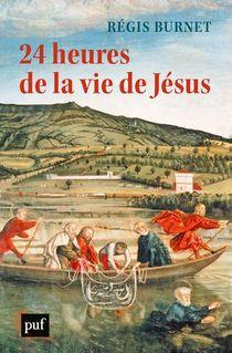 24 Heures De La Vie De Jesus