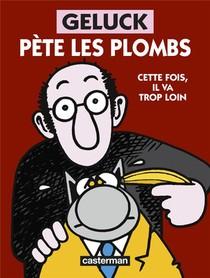 Geluck Pete Les Plombs