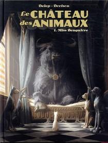 Le Chateau Des Animaux T.1 ; Miss Bengalore