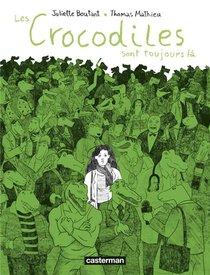 Les Crocodiles Sont Toujours La
