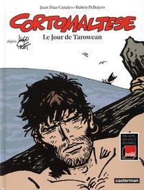 Corto Maltese T.15 ; Le Jour De Tarowean