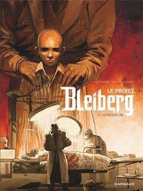 Le Projet Bleiberg T.3 ; Le Patient 302