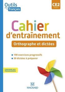 Outils Pour Le Francais Ce2 (2021) - Cahier - Orthographe Et Dictees
