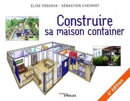Construire Sa Maison Container (4e Edition)