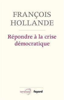 Repondre A La Crise Democratique