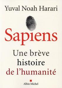 Sapiens ; Une Breve Histoire De L'humanite