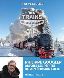Des Trains Pas Comme Les Autres T.2