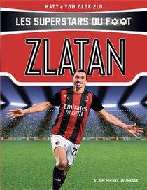 Les Superstars Du Foot ; Zlatan