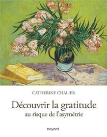 Decouvrir La Gratitude ; Au Risque De L'asymetrie