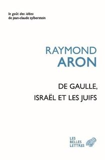 De Gaulle, Israel Et Les Juifs