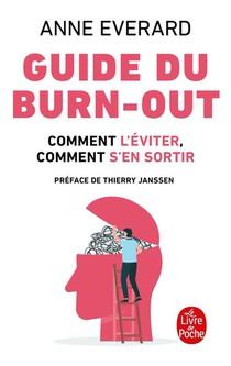 Guide Du Burn-out ; Comment L'eviter, Comment S'en Sortir