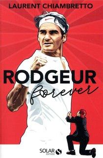 Rodgeur Federer For Ever