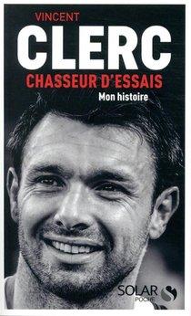 Vincent Clerc, Chasseur D'essais