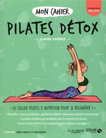 Mon Cahier Pilates Detox