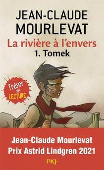 La Riviere A L'envers T.1 ; Tomek