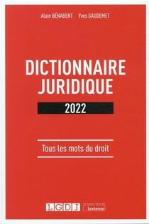 Dictionnaire Juridique (edition 2022)