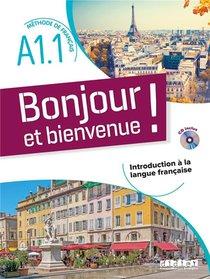 Bonjour Et Bienvenue ! En Francais A1.1