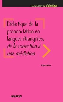 Didactique De La Prononciation En Langues Etrangeres, De La Correction A Une Mediation