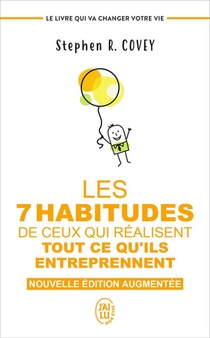 Les 7 Habitudes De Ceux Qui Realisent Tout Ce Qu'ils Entreprennent