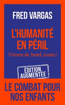L'humanite En Peril ; Virons De Bord, Toute !