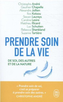 Prendre Soin De La Vie : Del Sol, Des Autres, De La Nature