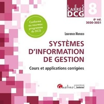 Dcg 8 : Systemes D'information De Gestion ; Cours Et Applications Corrigees (edition 2020/2021)