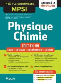 Physique-chimie Mpsi : Tout-en-un ; Cours, Synthese, Methodes Deaillees, Exercices Corriges ; Conforme A La Reforme 2021
