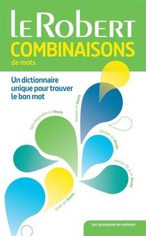 Dictionnaire Le Robert Combinaisons De Mots (edition 2015)
