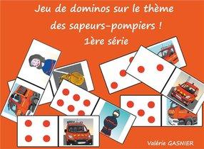 Jeux De Societe A Decouper T.4 ; Jeu De Dominos Sur Le Theme Des Sapeurs-pompiers ; 1ere Serie