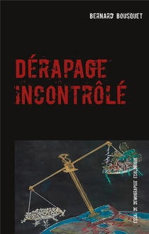 Derapage Incontrole ; Essai De Demographie Ecologique