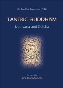 Tantric Buddhism : Uddiyana And Odisha
