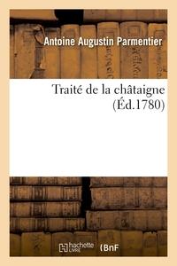 Traite De La Chataigne