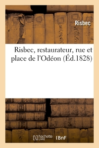 Risbec, Restaurateur, Rue Et Place De L'odeon