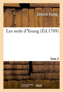 Les Nuits D'young. Tome 2