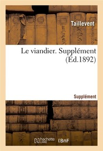 Le Viandier. Supplement