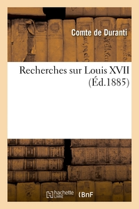 Recherches Sur Louis Xvii