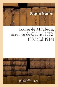 Louise De Mirabeau, Marquise De Cabris, 1752-1807