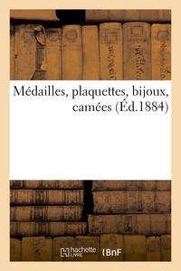Medailles, Plaquettes, Bijoux, Camees