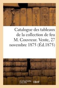 Catalogue De Tableaux Anciens Des Ecoles Flamande, Hollandaise, Allemande Et Italienne