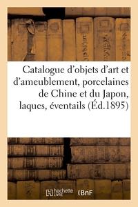 Catalogue D'objets D'art Et D'ameublement, Porcelaines De La Chine Et Du Japon, Laques