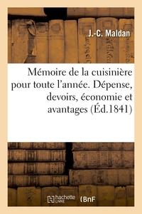 Memoire De La Cuisiniere Pour Toute L'annee. Depense, Devoirs, Economie Et Avantages