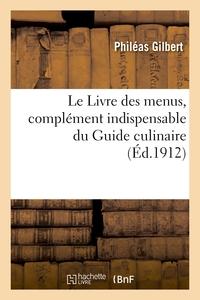 Le Livre Des Menus, Complement Indispensable Du Guide Culinaire