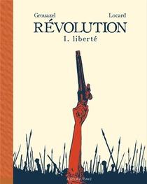 Revolution T.1 ; Liberte