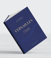 Versailles ; Savoir-faire Et Materiaux