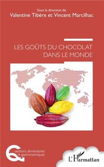 Les Gouts Du Chocolat Dans Le Monde