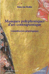 Musiques Polyphoniques D'art Contrapuntique - Considerations Genealogiques
