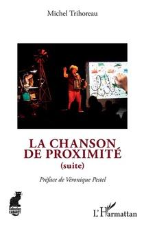 La Chanson De Proximite (suite)