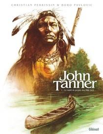 John Tanner T.1 ; Le Captif Du Peuple Des Mille Lacs