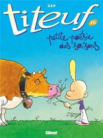 Titeuf T.16 ; Petite Poesie Des Saisons