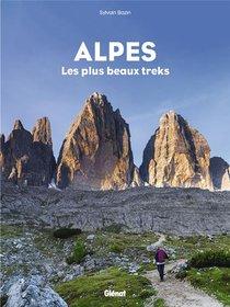 Alpes ; Les Plus Beaux Treks